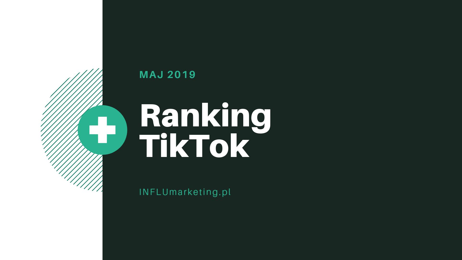 ranking tiktok maj 2019