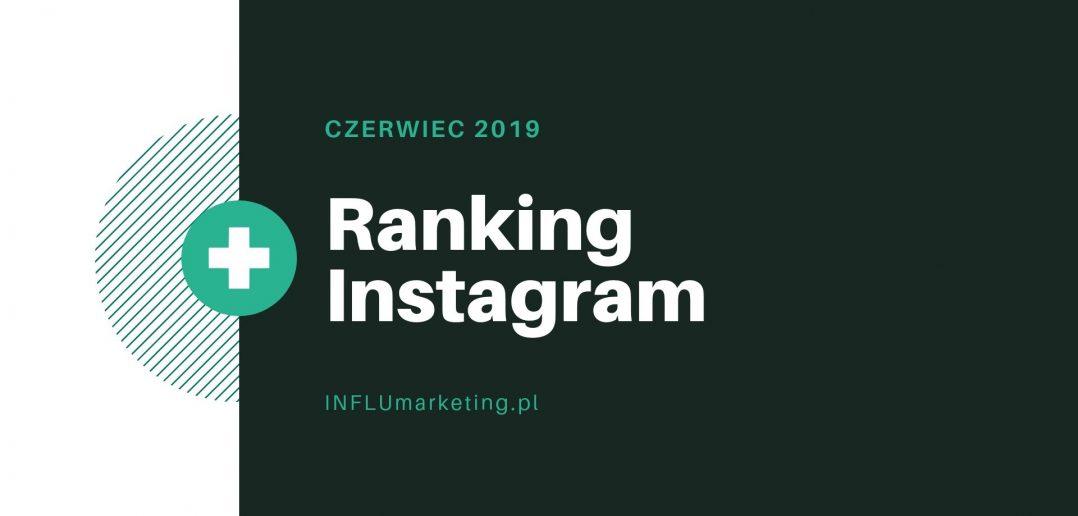 Ranking Instagram to zestawienie polskich twórców w platformie, którzy cieszyli się największym zaangażowaniem pod publikacjami w wybranym miesiącu. Kto uzyskał największe wsparcie oraz zainteresowanie swoich obserwatorów w czerwcu 2019?
