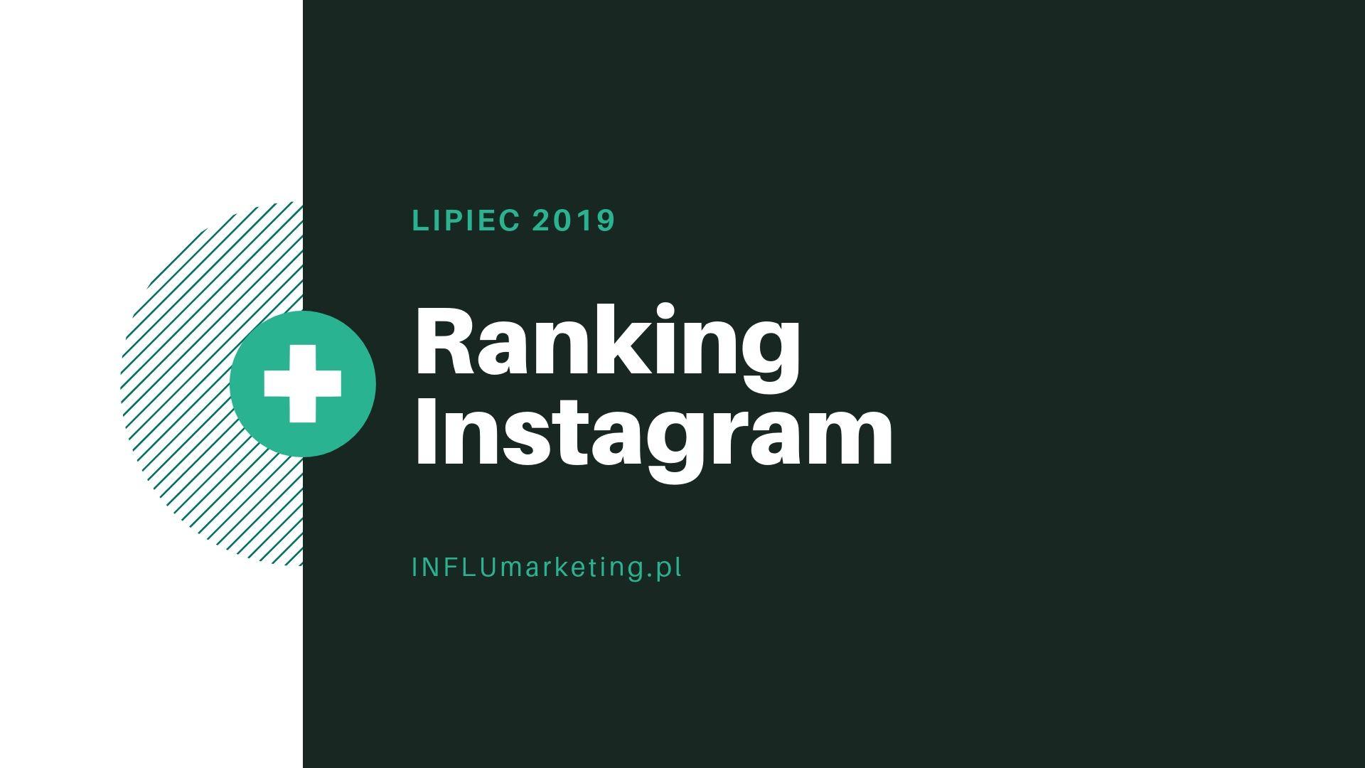 Ranking Instagram Polska - Lipiec 2019