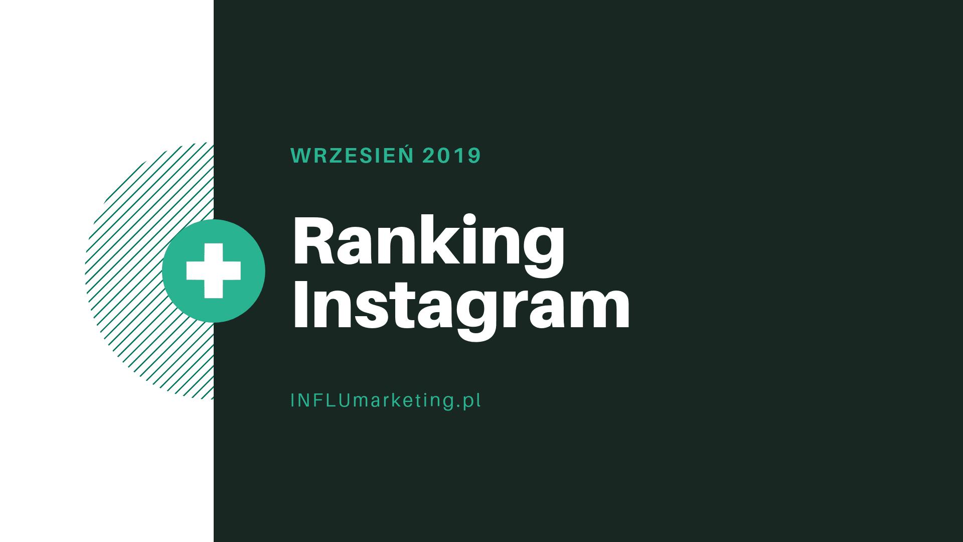 Ranking instagram polska wrzesień 2019