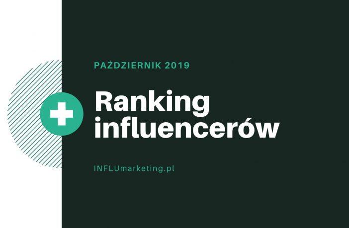 ranking influencerzy polska 2019 październik