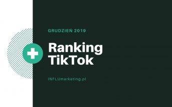 Raport TikTok Polska 2019 Grudzień Feature