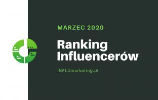 Ranking Influencerów 2020 Marzec