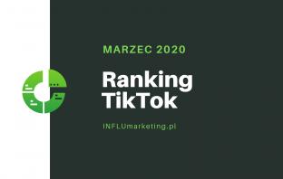 ranking tiktok polska 2020 marzec