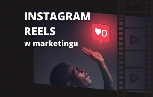 instagram reels w marketingu