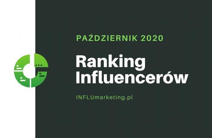 RANKING TOP 10 influencerów Polska październik 2020