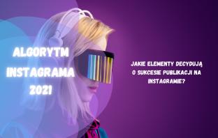 algorytm instagrama 2021